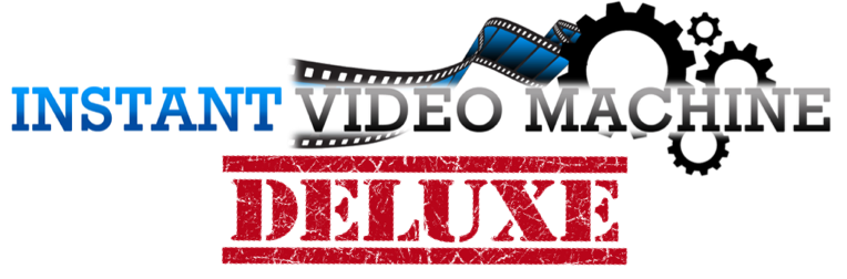 Instant Video Machine Deluxe Review And Bonus